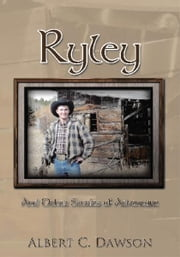 Ryley - And Other Stories of Adventure ebook by Albert C. Dawson