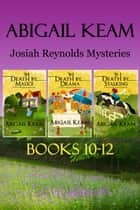 Josiah Reynolds Box Set 4: Death By Malice, Death By Drama, Death By Stalking ebook by Abigail Keam