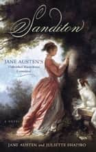 Sanditon ebook by Juliette Shapiro,Jane  Austen