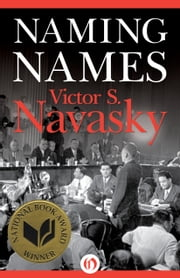 Naming Names ebook by Victor Navasky