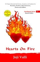 Hearts on Fire (101 topics illustrated with stories, anecdotes, and incidents for preachers, teachers, value instructors, parents and children) by Joji Valli - HeartSpeaks Series, #1 ebook by Dr. Joji Valli