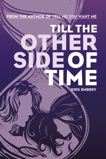 Till the Other Side of Time ebook by Kris Embrey