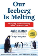 Our Iceberg Is Melting, Changing and Succeeding Under Any Conditions
