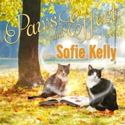 Paws and Effect audiobook by Sofie Kelly