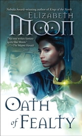 Oath of Fealty ebook by Elizabeth Moon