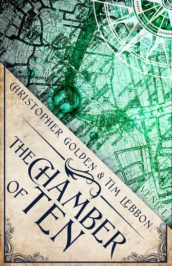 The Chamber of Ten - A Novel of the Hidden Cities ebook by Christopher Golden,Tim Lebbon