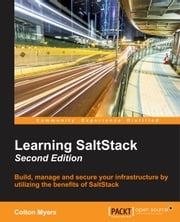Learning SaltStack - Second Edition ebook by Colton Myers