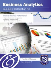 Business Analytics Complete Certification Kit - Core Series for IT ebook by Ivanka Menken