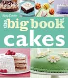 The Big Book of Cakes ebook by