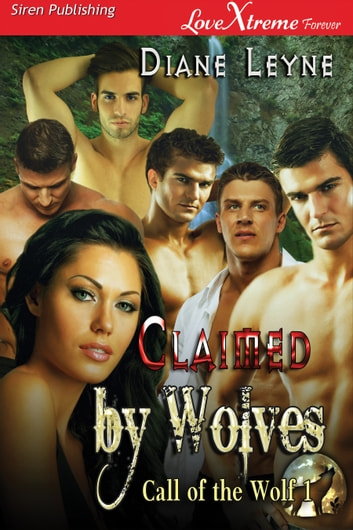 Claimed by Wolves ebook by Diane Leyne