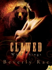 Clawed ebook by Beverly Rae