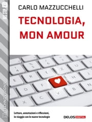 Tecnologia, mon amour ebook by Kobo.Web.Store.Products.Fields.ContributorFieldViewModel
