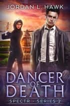 Dancer of Death ebook by