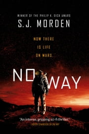 No Way ebook by S. J. Morden