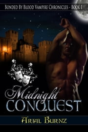 Midnight Conquest ebook by Arial Burnz