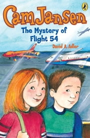 Cam Jansen: The Mystery of Flight 54 #12 ebook by David A. Adler, Susanna Natti