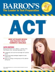 ACT, 16th Edition ebook by George Ehrenhaft Ed.D.