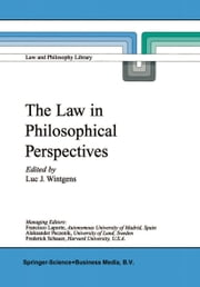 The Law in Philosophical Perspectives - My Philosophy of Law ebook by Luc J. Wintgens