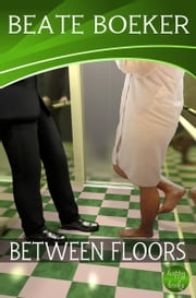 Between Floors ebook by Beate Boeker