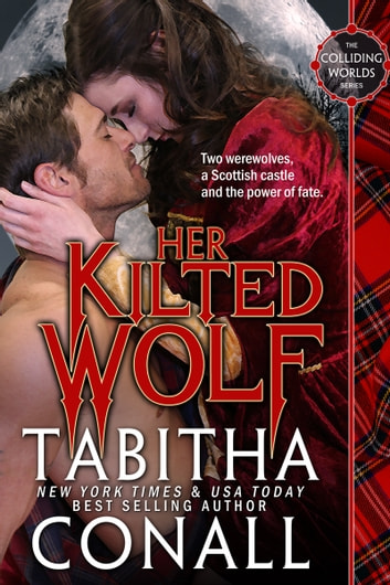 Her Kilted Wolf ebook by Tabitha Conall