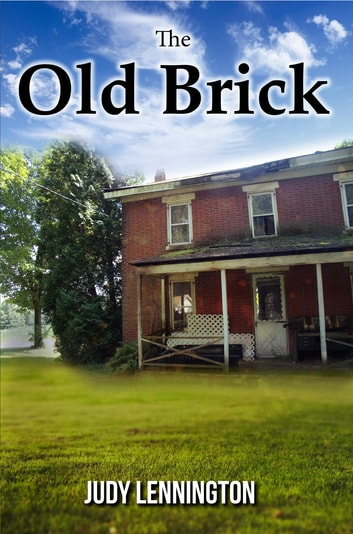 The Old Brick ebook by Judy Lennington