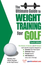 The Ultimate Guide to Weight Training for Golf ebook by Rob Price