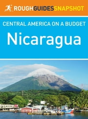 Nicaragua Rough Guide Snapshot Central America ebook by Rough Guides