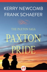 Paxton Pride ebook by Kerry Newcomb,Frank Schaefer