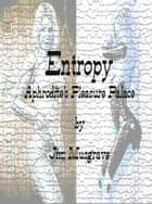 Entropy: Aphrodite's Pleasure Palace ebook by Jim Musgrave