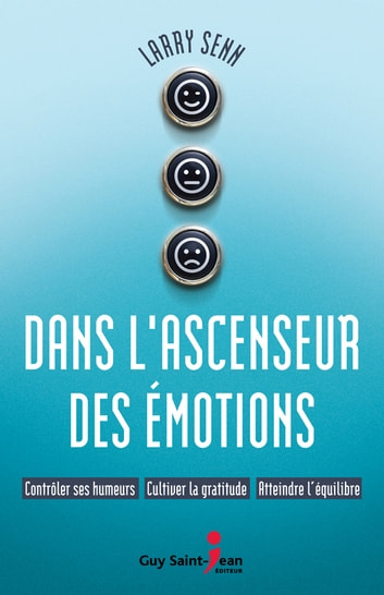 Dans l'ascenseur des émotions ebook by Larry Senn