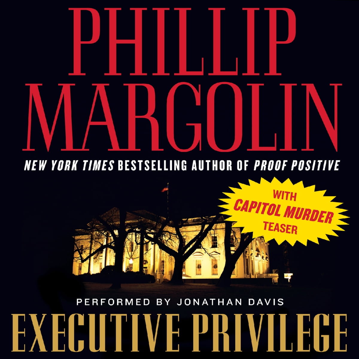 Executive Privilege Audiobook By Phillip Margolin