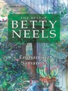 Enchanting Samantha ebook by Betty Neels