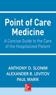 Point of Care Medicine ebook by Anthony Slonim,Alexander Levitov