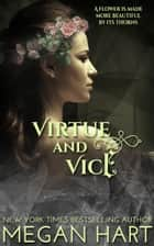 Virtue and Vice ebook by Megan Hart