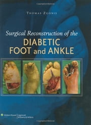 Surgical Reconstruction of the Diabetic Foot and Ankle ebook by Thomas Zgonis
