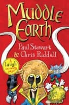 Muddle Earth ebook by Chris Riddell, Paul Stewart, Chris Riddell