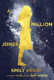 A Million Junes ebook by Emily Henry