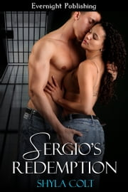 Sergio's Redemption ebook by Shyla Colt