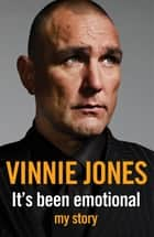 It's Been Emotional ebook by Vinnie Jones