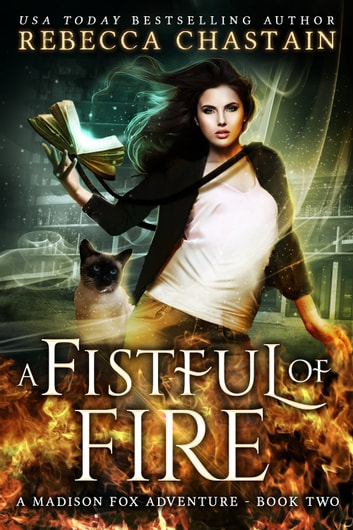 A Fistful of Fire ebook by Rebecca Chastain