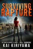 Surviving Rapture ebook by Kai Kiriyama