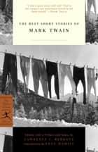 The Best Short Stories of Mark Twain ebook by Mark Twain,Lawrence Berkove,Pete Hamill