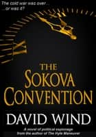 The Sokova Convention ebook by David Wind