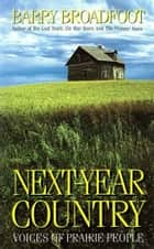 Next Year Country ebook by Barry Broadfoot