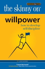 The Skinny on Willpower ebook by Jim Randel