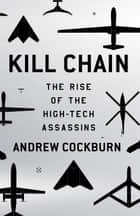 Kill Chain ebook by Andrew Cockburn