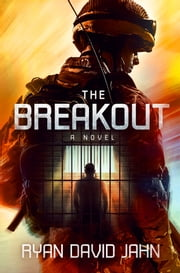 The Breakout - A Novel ebook by Ryan David Jahn