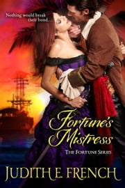 Fortune's Mistress ebook by Judith E. French