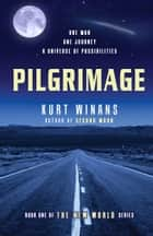 Pilgrimage ebook by Kurt Winans