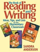 The Book of Reading and Writing ebook by Sandra E. Anderson